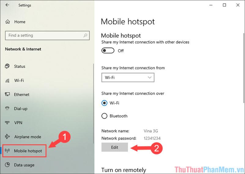 Chọn đến mục Mobile Hotspot - Edit