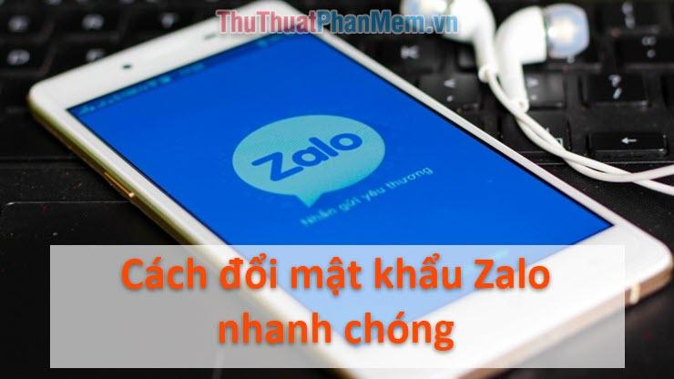 Cách đổi mật khẩu Zalo trên điện thoại nhanh chóng