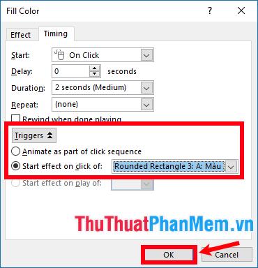 Chọn Triggers - Start effect on click of - chọn đến tên hình chứa đáp án a