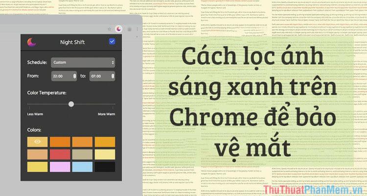 Cách lọc ánh sáng xanh trên trình duyệt Chrome để bảo vệ mắt
