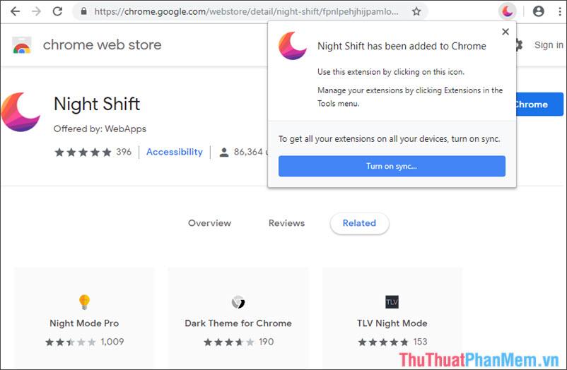 Có thông báo Night Shift has been added to Chrome là xong