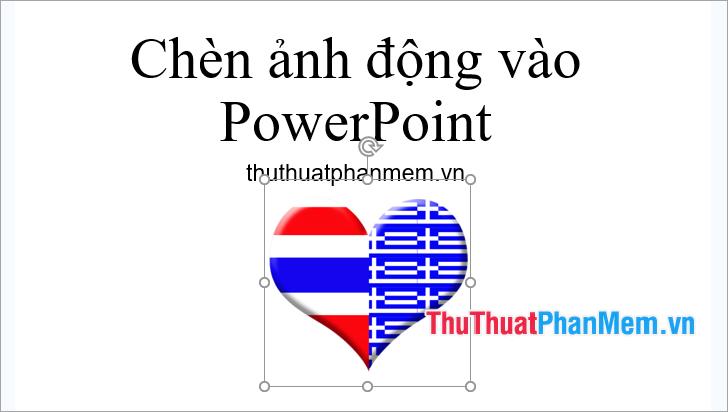 Hình ảnh động đã được thêm vào Powerpoint