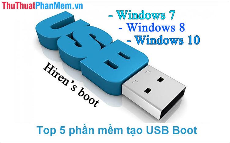 Top 5 phần mềm tạo USB Boot tốt nhất