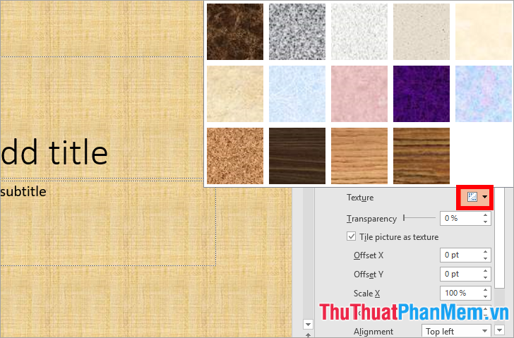 Chọn Picture or texture fill và chọn Texture và chọn hình nền