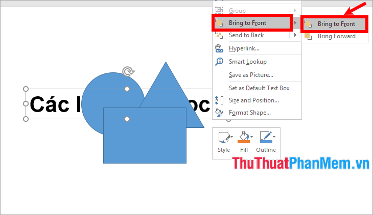 Nhấn chuột phải vào textbox chọn Bring to Font → Bring to Font
