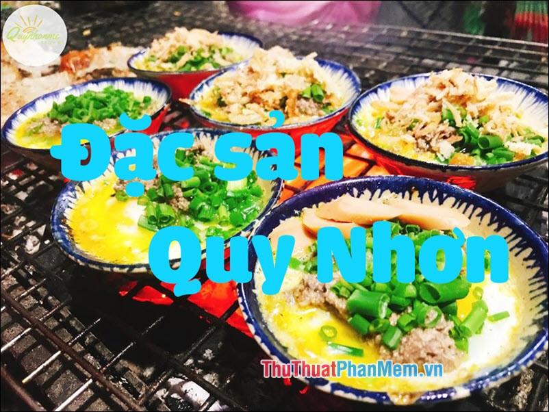 Đặc sản Quy Nhơn - Những món ăn đặc sản Quy Nhơn làm quà ngon nhất