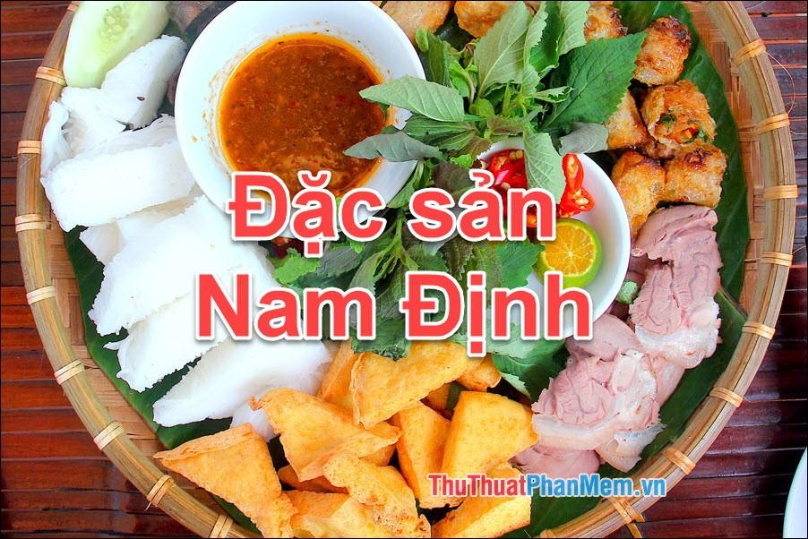 Đặc sản Nam Định - Những món ăn đặc sản Nam Định làm quà ngon nhất