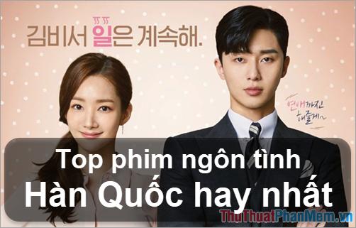 Top những phim ngôn tình Hàn Quốc hay nhất