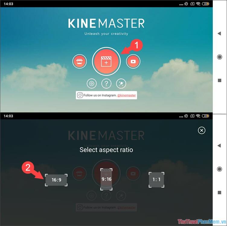 Mở phần mềm Kinemaster
