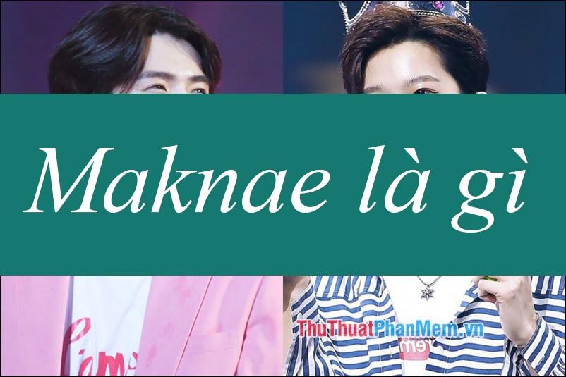 Maknae là gì?