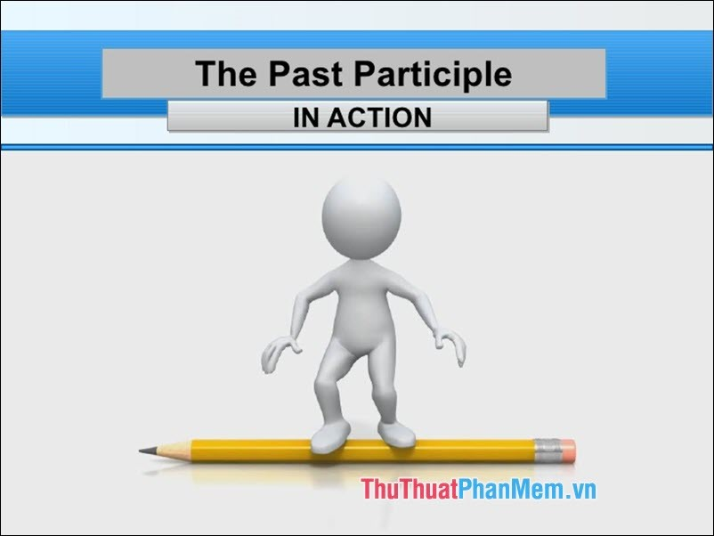 The Past Participle