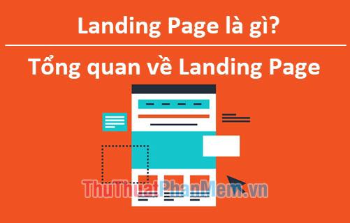 Landing Page là gì? Tổng quan về Landing Page