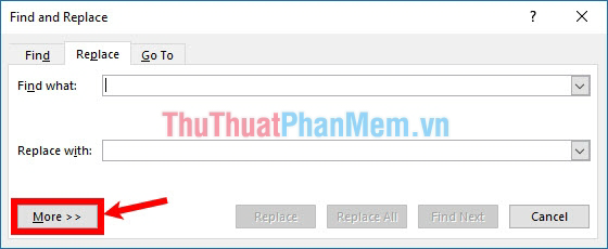 Xuất hiện hộp thoại Find and Replace, nhấn chọn More