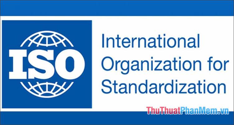 Các loại ISO hiện nay (2)