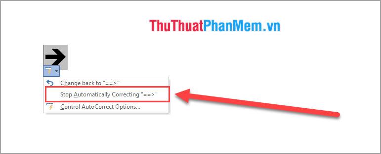 Chọn Stop Automatically Correcting để phần mềm không tự thay đổi thành dấu mũi tên