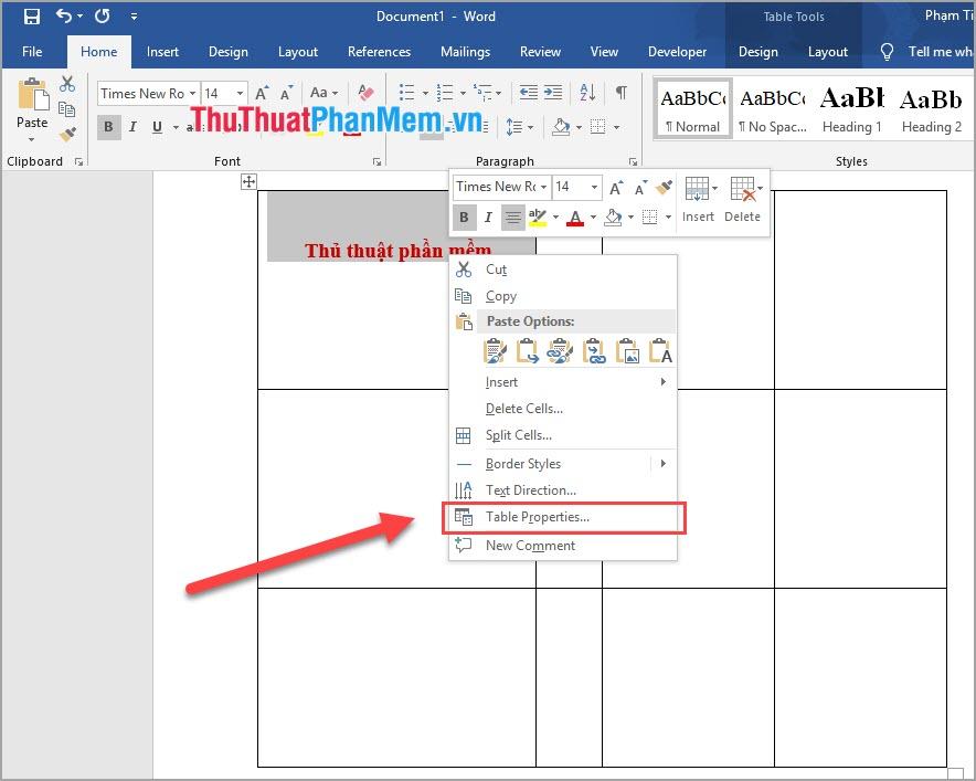 Click chuột phải vào nội dung bôi đen và chọn Table Properties