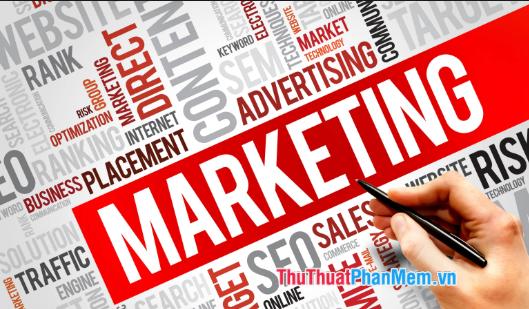 Ngành Marketing là gì?, học những gì?, ra trường làm gì?