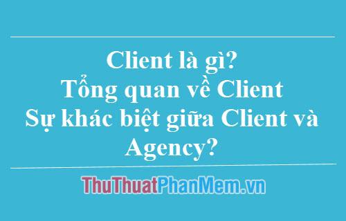 Client là gì