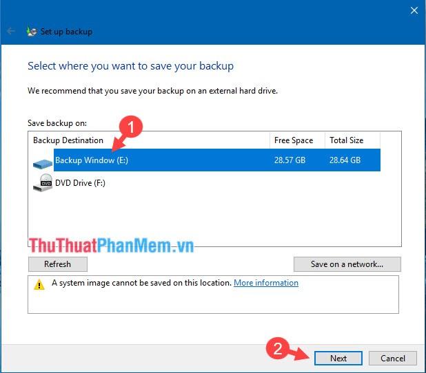 Chọn ổ đĩa Backup