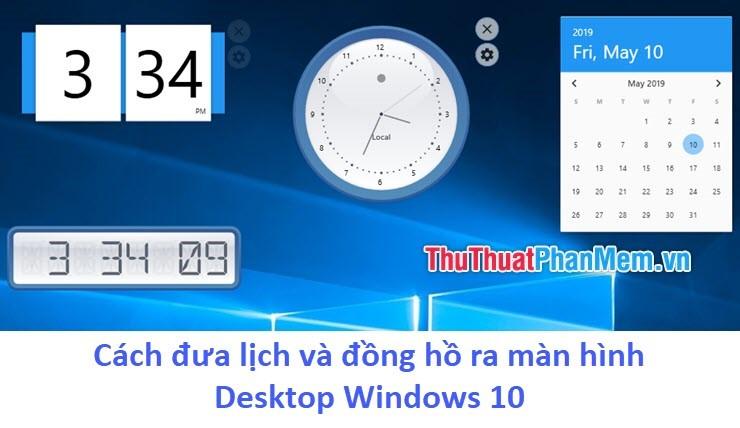 Cách đưa lịch và đồng hồ ra màn hình Desktop Windows 10