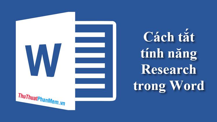 Cách tắt chức năng Research trong Word