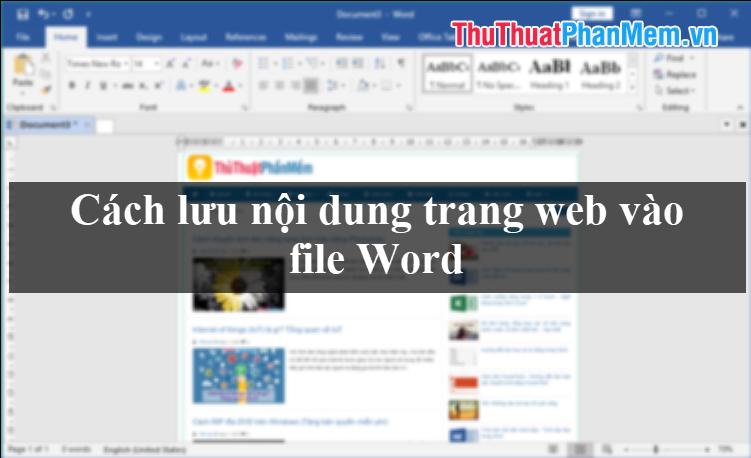 Cách lưu nội dung trang web vào file Word để xem sau