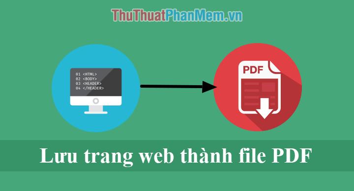 Cách lưu trang web thành file PDF để xem lại